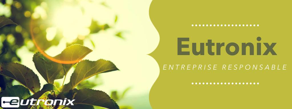 Eutronix, entreprise responsable